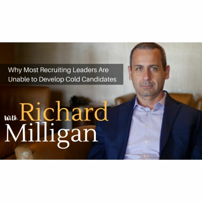 Why Most Recruiting Leaders Are Unable to Develop Cold Candidates