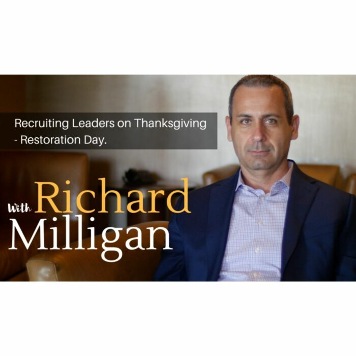 Recruiting Leaders on Thanksgiving – Restoration Day