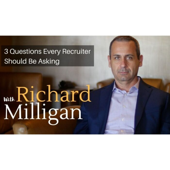 3 Questions Every Recruiter Should Be Asking