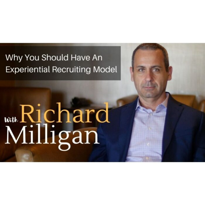 Why You Should Have An Experiential Recruiting Model