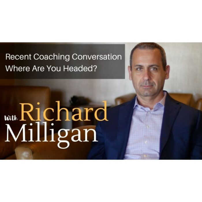Recent Coaching Conversation – Where Are You Headed?