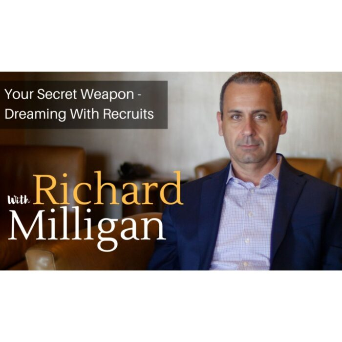 Your Secret Weapon – Dreaming With Recruits
